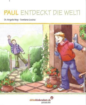 Lisa und Paul entdecken die Welt